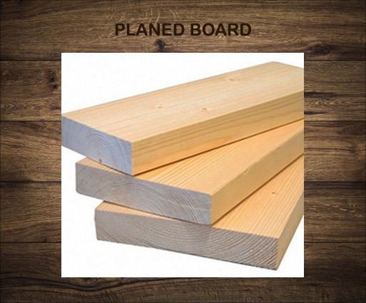 Planed board R5
